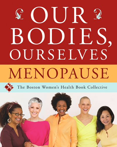 Our Bodies Our Selves: Menopause