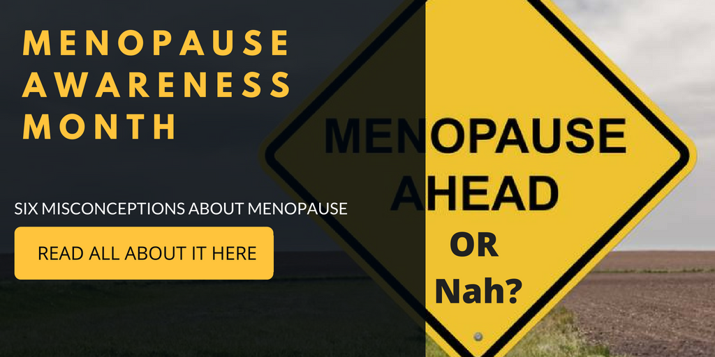 Six Misconceptions About Menopause